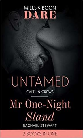 Untamed / Mr One-Night Stand