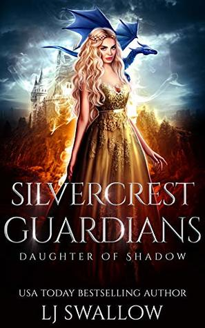 Silvercrest Guardians (Daughter of Shadow Book 2)