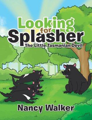 Looking for Splasher: The Little Tasmanian Devil