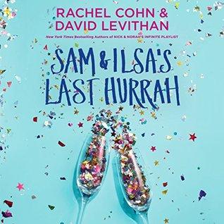 Sam & Ilsa's Last Hurrah by David Levithan