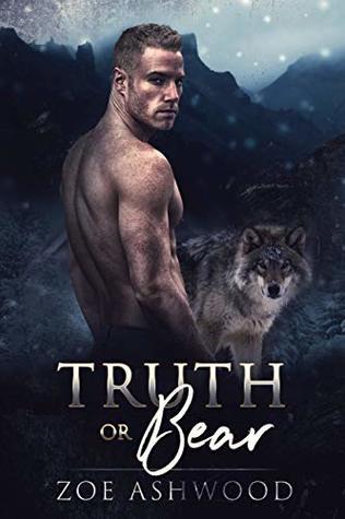 Truth or Bear (Shift, #2)