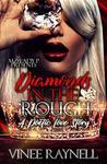 Diamonds in the R...