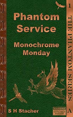 Phantom Service: Monochrome Monday