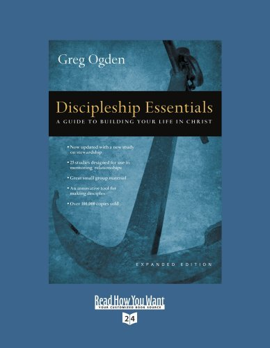 Discipleship Essentials (Volume 1 of 2) (EasyRead Super Large 24pt Edition): A Guide to Building your Life in Christ