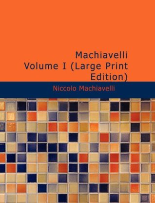 Machiavelli - Volume I