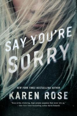 Say You're Sorry (Romantic Suspense, #22; Sacramento, #1)