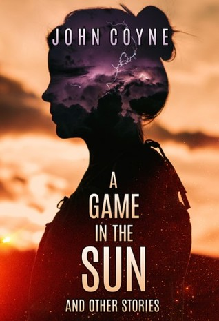 A Game in the Sun and Other Stories