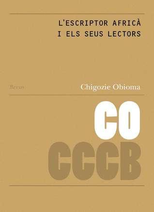 L'escriptor africà i els seus lectors / The African Writers and Their Readers