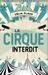 Le Cirque Interdit by Célia Flaux