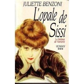 LE BOITEUX DE VARSOVIE.TOME 3.L'OPALE DE SISSI.