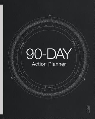 90-Day Action Planner 2019+ (Updated Feb 2019)