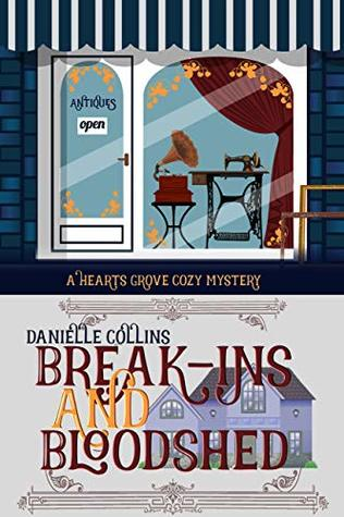 Break-ins and Bloodshed by Danielle Collins