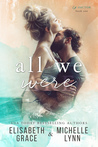 All We Were (Ex-Factor #1) by Elisabeth Grace