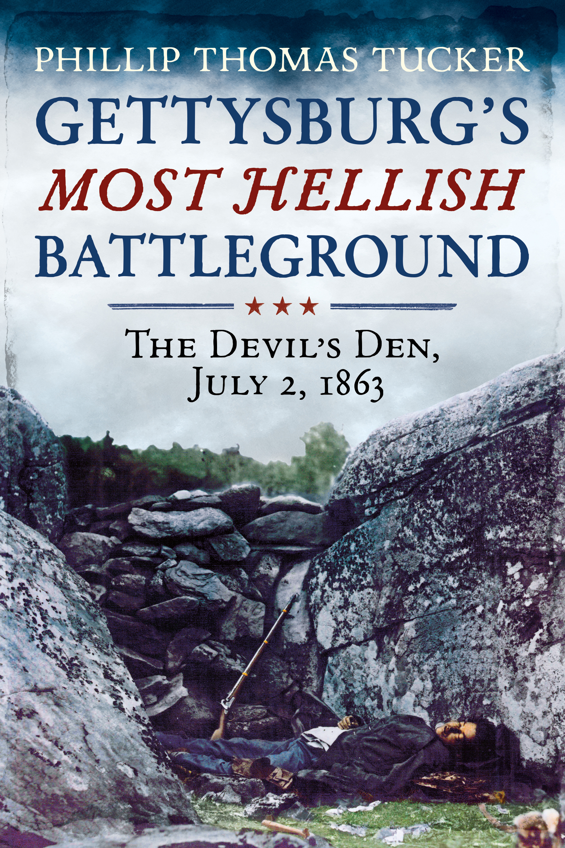 Gettysburg's Most Hellish Battleground: The Devil's Den, July 2, 1863