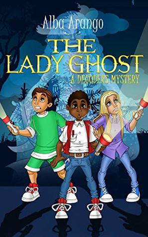 The Lady Ghost by Alba Arango