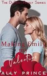 Making Emily My Valentine (The DuPont Family Series Book 2)