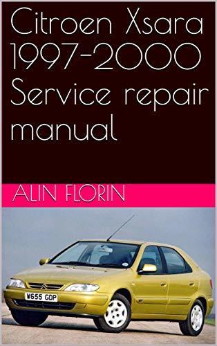 Citroen Xsara 1997-2000 Service repair manual