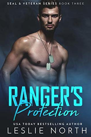 Ranger's Protection (SEAL & Veteran Series Book 3)