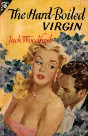 The Hard-Boiled Virgin by Jack Woodford