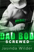 Screwed (Dad Bod Contracting #4)