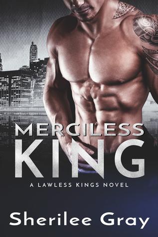 Merciless King (Lawless Kings, #5)