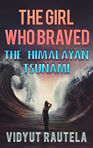 Kedarnath: The Girl Who Braved the Himalayan Tsunami