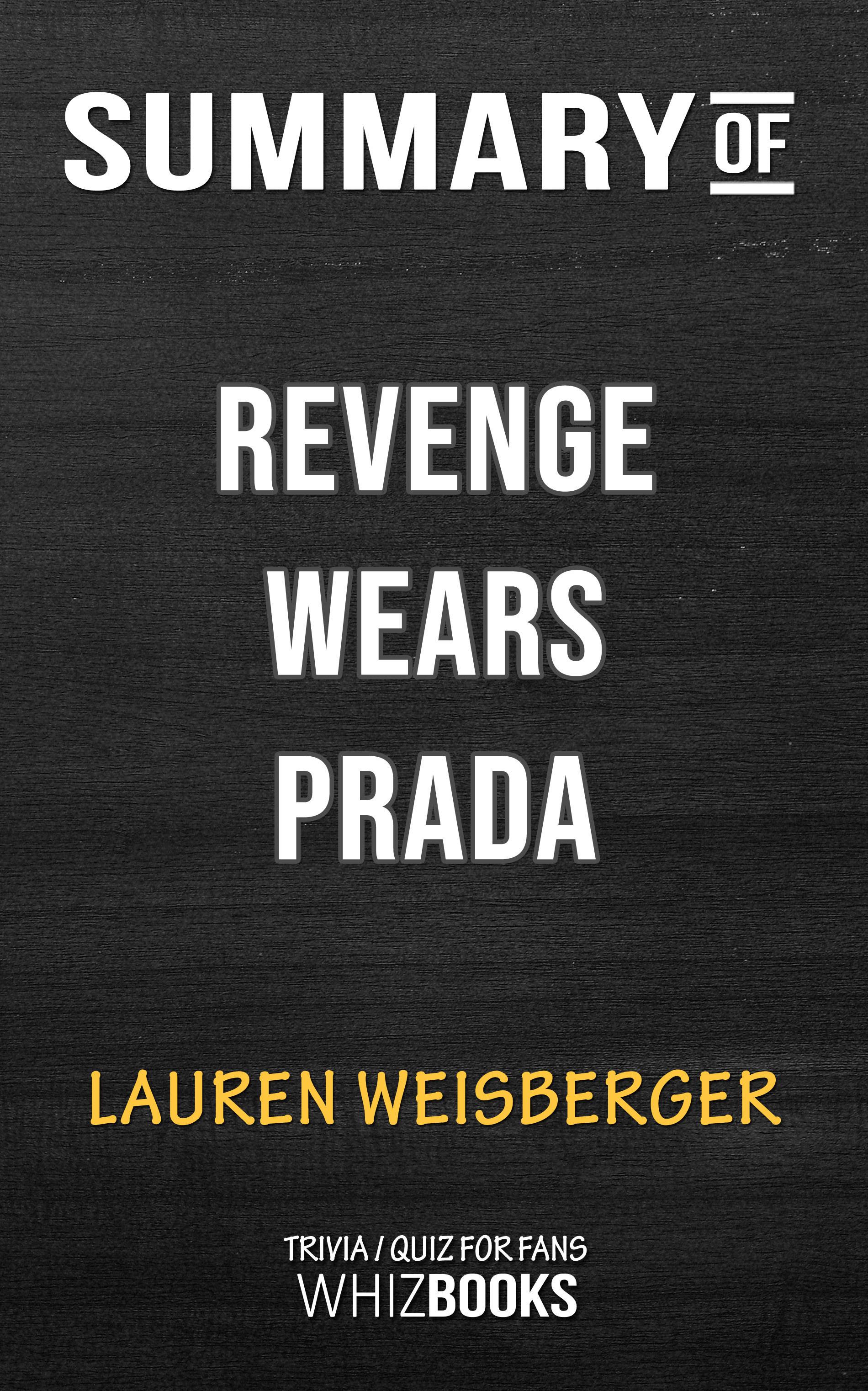 Summary of Revenge Wears Prada: The Devil Returns by Lauren Weisberger