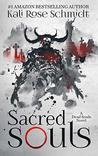 Sacred Souls (Dead Souls, #2)