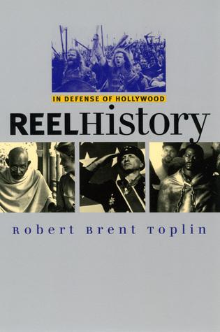 Reel History: In Defense of Hollywood
