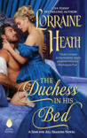 The Duchess in His Bed by Lorraine Heath