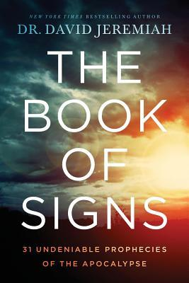 The Book of Signs by David Jeremiah