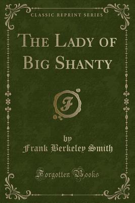 The Lady of Big Shanty