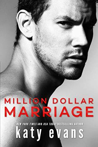 Million Dollar Marriage (Katy Evans)