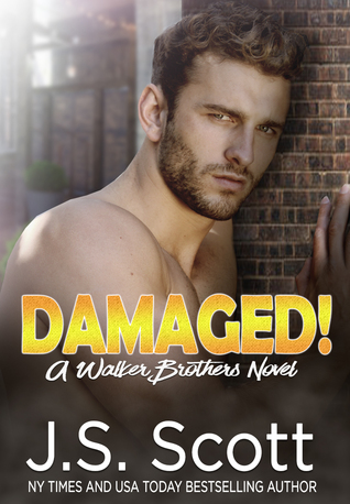 Damaged! (The Walker Brothers #3)