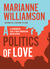 A Politics of Love by Marianne Williamson