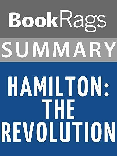 Summary & Study Guide: Hamilton: The Revolution