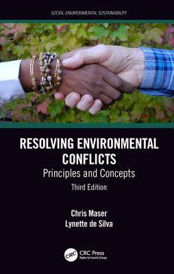 Resolving Environmental Conflicts: Principles and Concepts, Third Edition