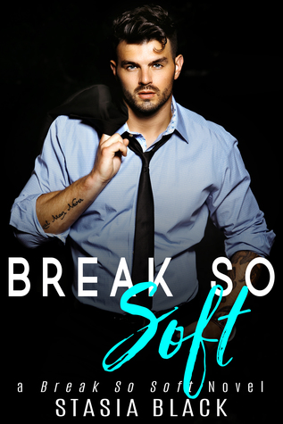 Break So Soft (Break So Soft Duet #2)