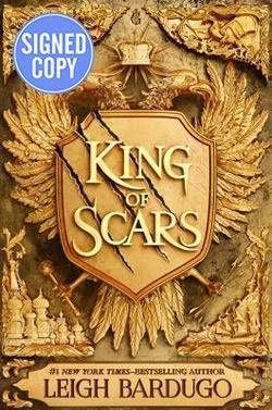 King of Scars AUTOGRAPHED by Leigh Bardugo