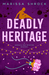 Deadly Heritage by Marissa Shrock