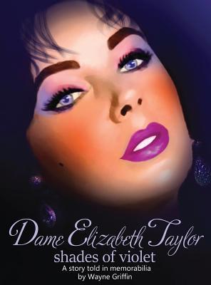 Dame Elizabeth Taylor: Shades of Violet