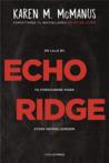 Echo Ridge by Karen M. McManus
