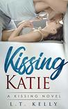 Kissing Katie: A Kissing Novel