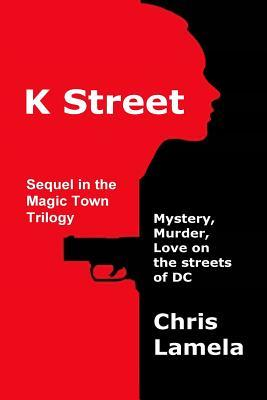 K Street: Mystery, Murder, Love on the streets of DC