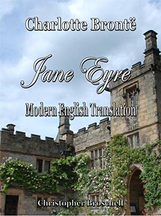 Jane Eyre: Modern English Translation