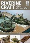 Riverine Craft of the Vietnam Wars