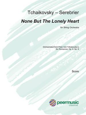 None But the Lonely Heart: For String Orchestra Full Score