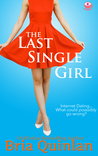 The Last Single Girl (Brew Ha Ha, #1)