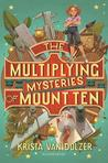 The Multiplying Mysteries of Mount Ten