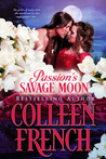 Passion's Savage Moon: Enchanted By The Warrior's Kiss